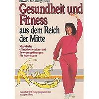 Gesundheit und Fitness aus dem Reich der Mitte, Sonderausg.