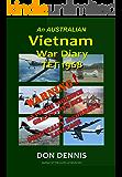 Vietnam War Diary February 1968: The TET Offensive (Vietnam War Diaries Book 1)