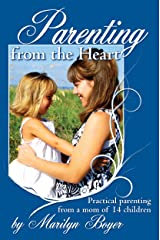 Parenting from the Heart Kindle Edition