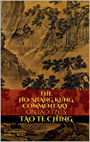 The Ho-Shang Kung Commentary on Lao Tzu's Tao Te Ching (Revised Edition) (English Edition)