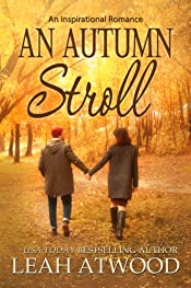 An Autumn Stroll: An Inspirational Romance