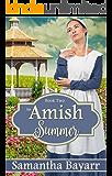 Amish Summer: Amish Christian Romance: Amish Courtship (Amish Seasons Book 2)