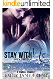 Stay With Me (Book 4: Confessions) (Kyra's Story)