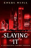 Slaying It