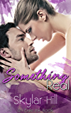 Something Real (Exile Ink Book 3)