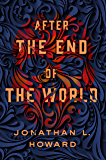 After the End of the World (Lovecraft)