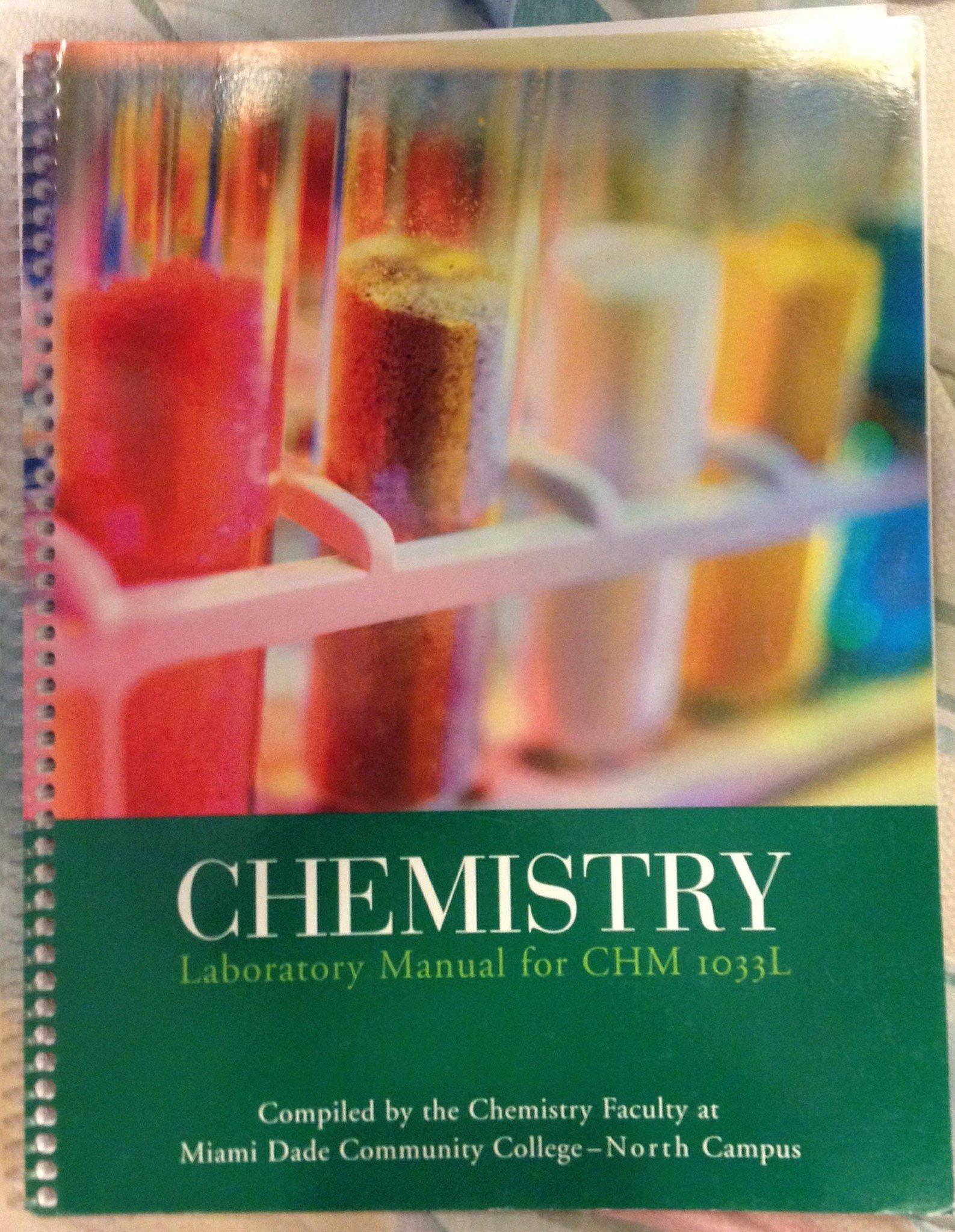 Chemistry Laboratory Manual for CHM 1033L (MDC Edition): 9780536726667:  Amazon.com: Books