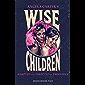 Wise Children (Oberon Modern Plays)