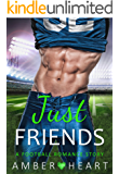 Just Friends: A Football Romance Story