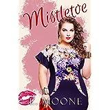 Mistletoe: A Steamy Curvy Younger Woman Instalove Romance