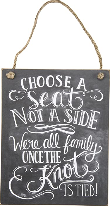 "Primitives by Kathy Chalk Art Hanging Sign, 8"" x 10"", Choose A Seat Not A Side"