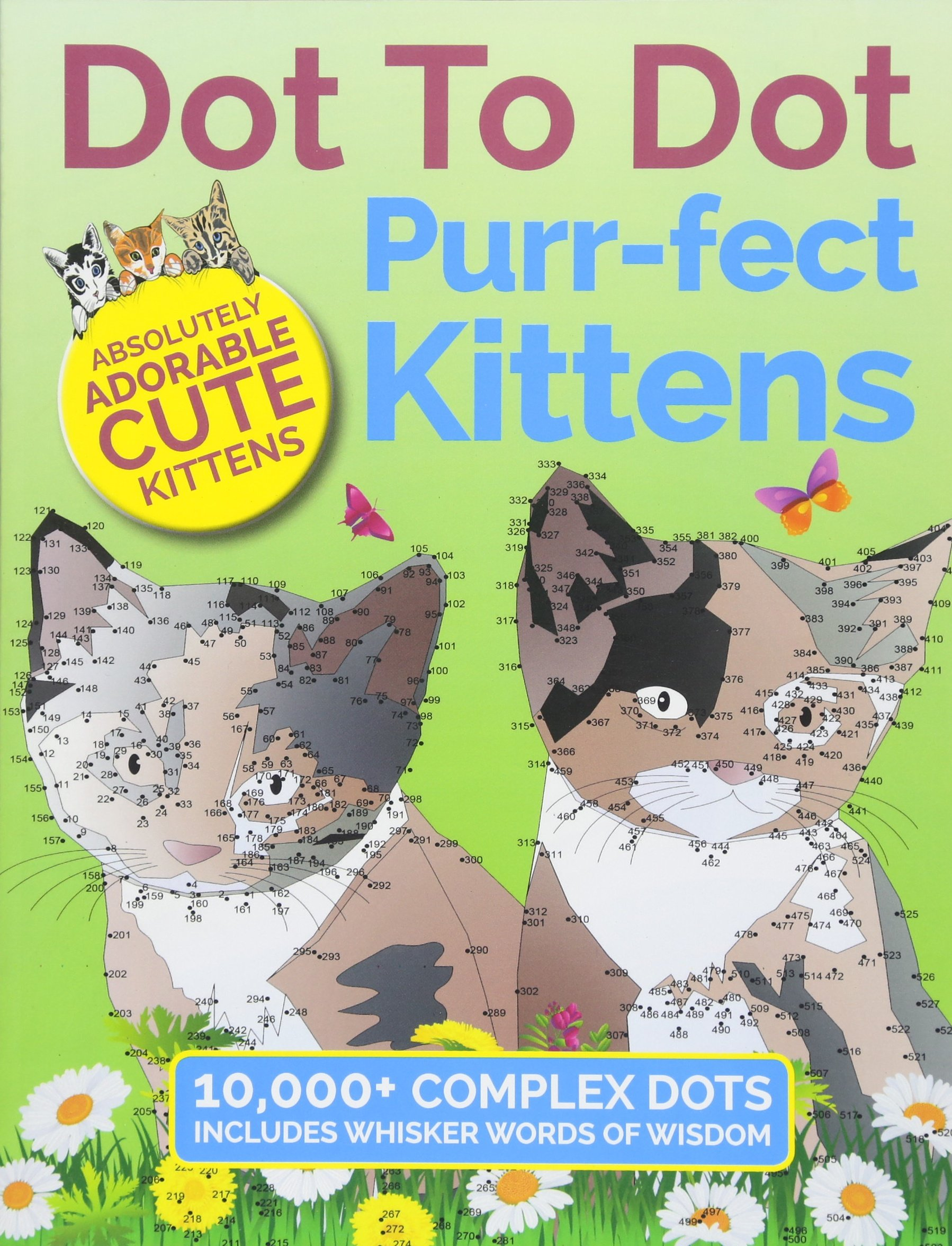 Dot To Dot Purr-fect Kittens: Absolutely Adorable Cute Kittens to Complete and Colour