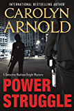 Power Struggle (Detective Madison Knight series Book 8)