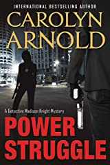 Power Struggle (Detective Madison Knight series Book 8) Kindle Edition