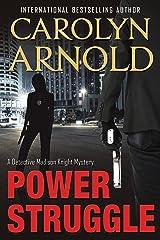 Power Struggle (Detective Madison Knight series Book 8)