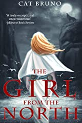 The Girl from the North (Pathway of the Chosen Book 1) Kindle Edition
