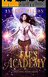 Fae's Academy: A Why Choose Academy Romance
