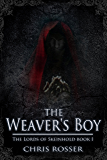 The Weaver's Boy (The Lords of Skeinhold Book 1)