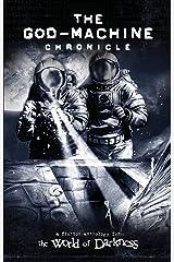 The God-Machine Anthology: (Chronicles of Darkness) Kindle Edition