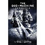 The God-Machine Anthology: (Chronicles of Darkness)