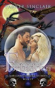 Forbidden: An Alex Conner Chronicles Novella: A Paranormal & Supernatural Romance ( Book 2.5)
