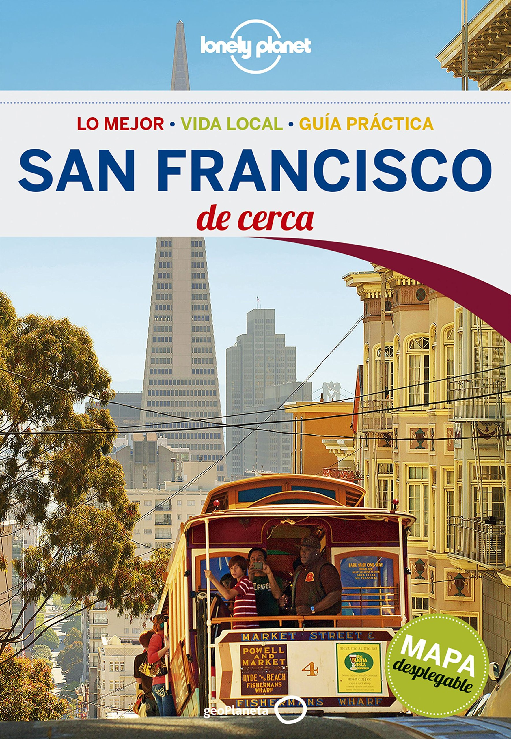 Lonely Planet San Francisco De Cerca (Travel Guide) (Spanish Edition) pdf epub