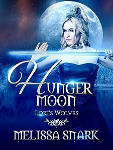 Hunger Moon: Loki's Wolves (Ragnarok: Doom of the Gods Book 2)