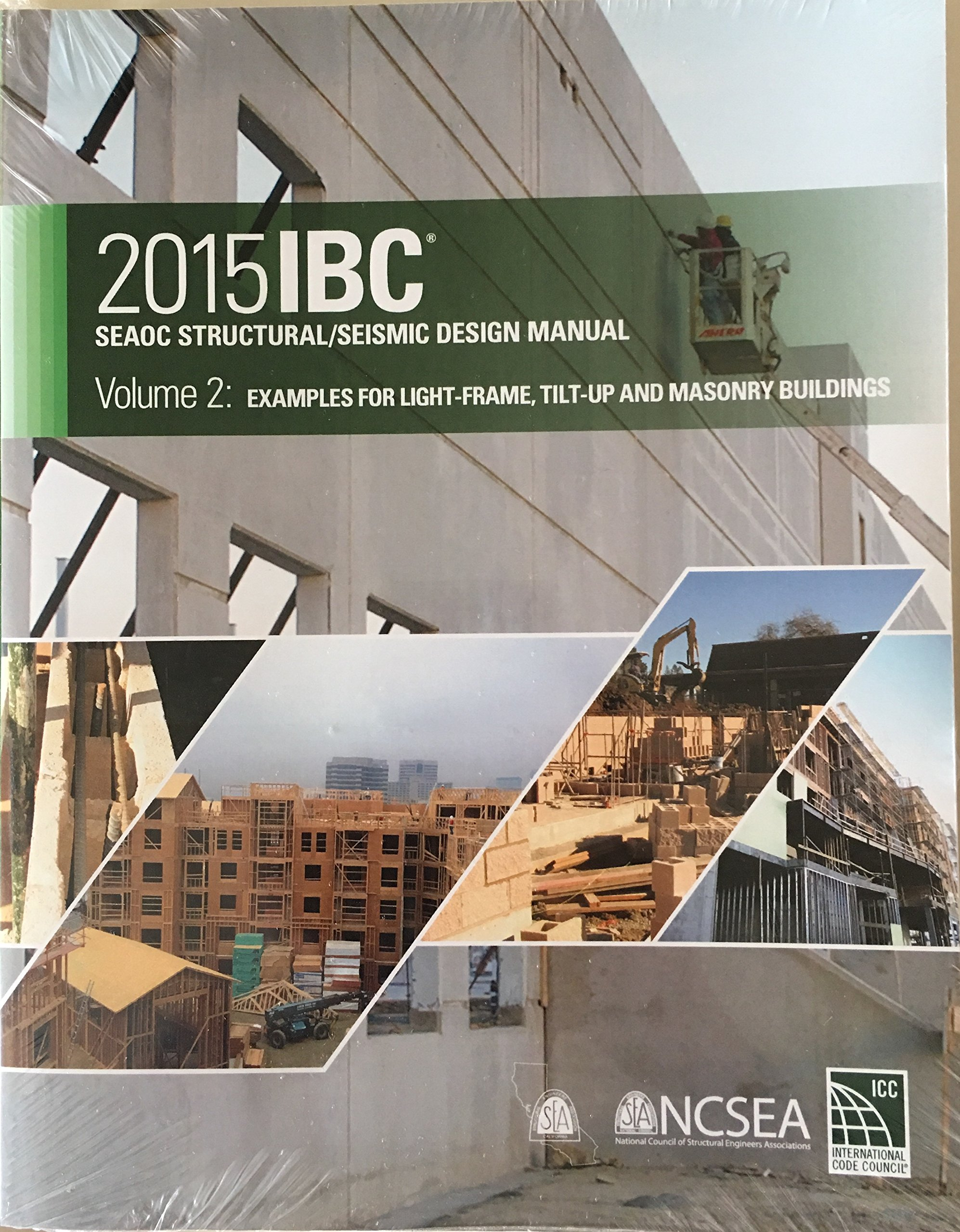 2015 IBC SEAOC Structural/Seismic Design Manual Volume 2: Examples for  Light-Frame, Tilt-Up and Masonry Buildings: 9781609836504: Amazon.com: Books