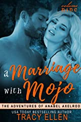 A Marriage with Mojo (The Adventures of Anabel Axelrod Book 9) Kindle Edition