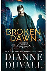 Broken Dawn (Immortal Guardians Book 10) Kindle Edition