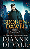 Broken Dawn (Immortal Guardians Book 10)