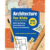 Architecture for Kids: Skill-Building Activities for Future Architects (Portfolio Sketchbooks for Visual Careers)