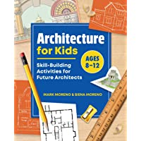Architecture for Kids: Skill-Building Activities for Future Architects