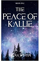 The Peace of Kallie (Warrior Series Book 5) Kindle Edition