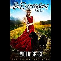 No Reservations Part One (Omega Next Door Book 1)