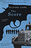The Score: A Parker Novel (Parker Novels)