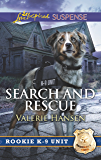 Mills & Boon : Search And Rescue (Rookie K-9 Unit)