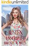 Austen Unscripted: A Second-Chance Romance (Love, Austen Book 3)