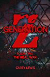 Generation Z: Book Two: The Real War