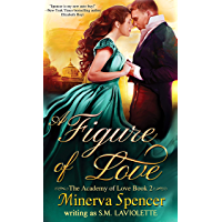 A Figure of Love (The Academy of Love Book 2)