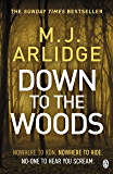 Down to the Woods: DI Helen Grace 8 (Detective Inspector Helen Grace) (English Edition)