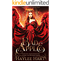 Bad Apple: Their Evil Queen Book One - A Fairy Tale Reverse Harem (Their Evil Queen - A Fairy Tale Reverse Harem 1) (English Edition)