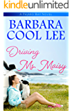 Driving Ms. Maisy (A Pajaro Bay Novel)