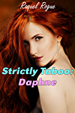 Strictly Taboo: Daphne