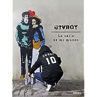 TvBoy: la calle es mi museo (Hobbies)