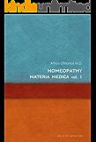 Homeopathy: Materia Medica Vol. 1