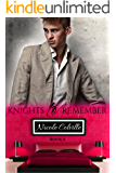 Knights to Remember: Book Eight (Knight To Remember 8)