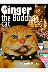 Ginger the Buddha Cat Kindle Edition
