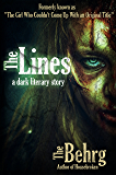 The Lines: (The Girl Who Couldn't Come Up With an Original Title)