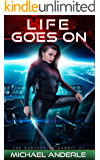 Life Goes On (The Kurtherian Gambit Book 21) (English Edition)